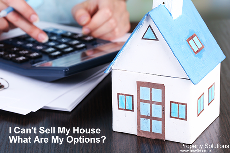 I Can't Sell My House What Are My Options