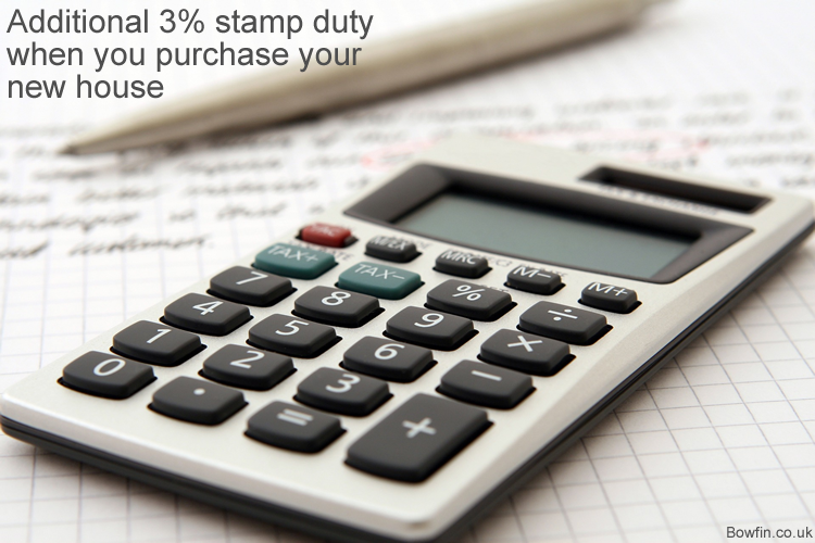 Additional 3% stamp duty when you purchase your new house