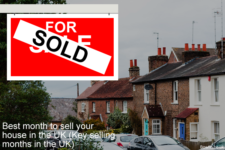 Best month to sell your house in the UK - Key selling months in the UK