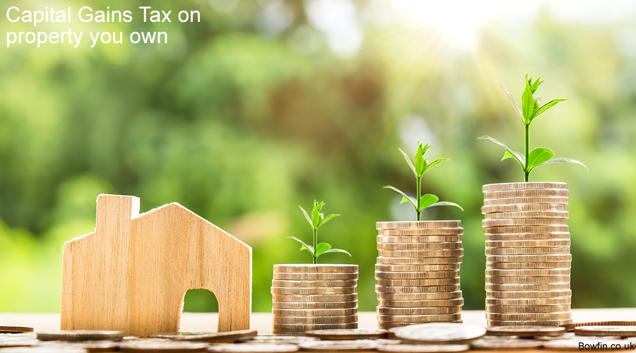 Capital Gains Tax on property you own