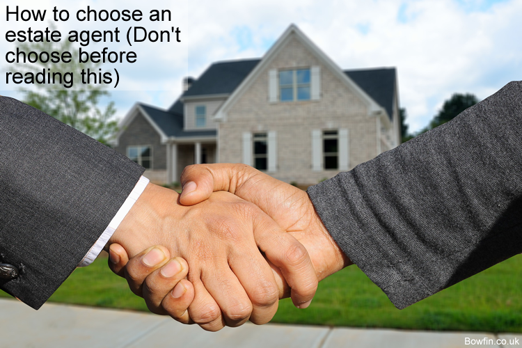 How to choose an estate agent - Don't choose before reading this