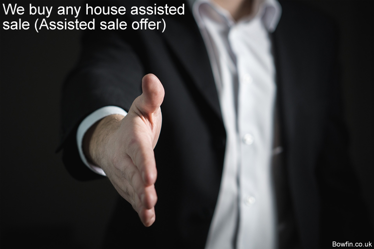 We buy any house assisted sale - Assisted sale offer